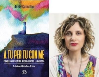 A tu per tu con me, presentazione di Adele Calicchio