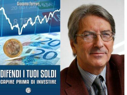 Difendi i tuoi soldi, presentazione del libro di Giacomo Ferrari