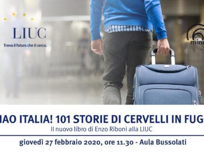 Ciao Italia! Cervelli in fuga, alla LIUC il nuovo libro di Enzo Riboni