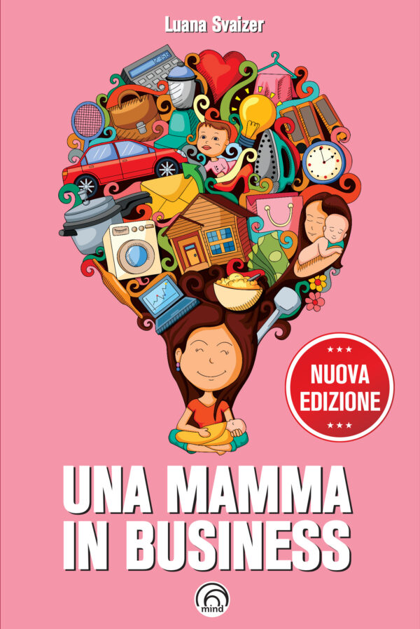 Una mamma in business Luana Svaizer