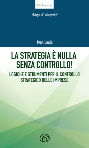 La strategia è nulla senza controllo Ivan Losio