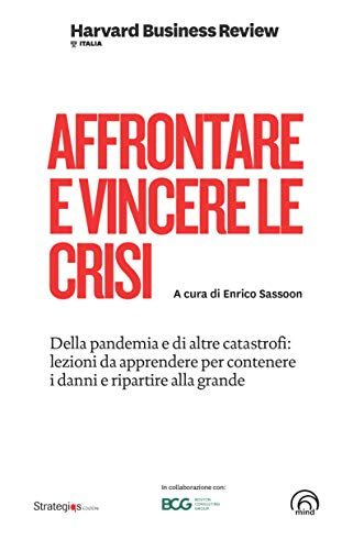 Affrontare e vincere le crisi